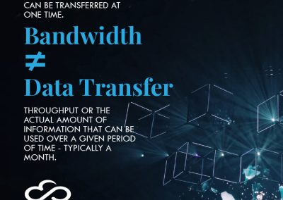 Bandwidth is not the same as Data Transfer